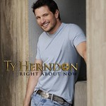 Ty Herndon, Right About Now