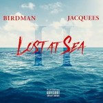 Birdman & Jacquees, Lost at Sea II