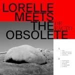 Lorelle Meets the Obsolete, De Facto