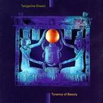 Tangerine Dream, Tyranny of Beauty mp3