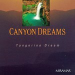 Tangerine Dream, Canyon Dreams