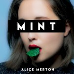Alice Merton, Mint