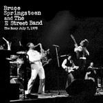 Bruce Springsteen & The E Street Band, The Roxy July 7, 1978