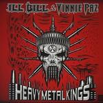 Ill Bill & Vinnie Paz, Heavy Metal Kings