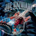 Joe Satriani, Live in San Francisco