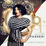 Giusy Ferreri, Girotondo