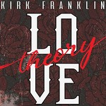 Kirk Franklin, Love Theory