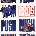 Bros, Push
