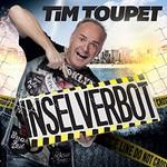 Tim Toupet, Inselverbot