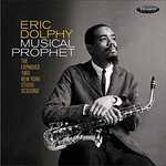 Eric Dolphy, Musical Prophet: The Expanded 1963 New York Studio Sessions