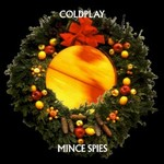Coldplay, Mince Spies