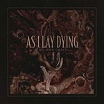 As I Lay Dying, My Own Grave