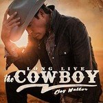 Clay Walker, Long Live The Cowboy