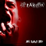Takida, All Turns Red