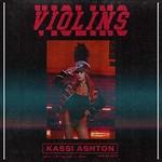 Kassi Ashton, Violins