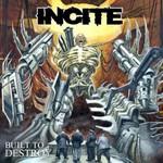 Incite, Built to Destroy