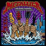 Metallica, Helping Hands...Live & Acoustic at The Masonic