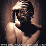 Manic Street Preachers, Gold Against the Soul
