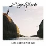 Ziggy Alberts, Laps Around The Sun