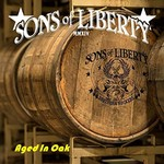 Sons of Liberty, Aged in Oak