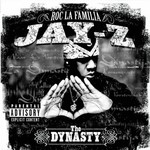 Jay-Z, The Dynasty: Roc La Familia