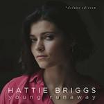 Hattie Briggs, Young Runaway