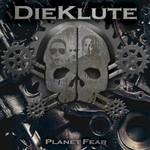 Die Klute, Planet Fear