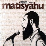 Matisyahu, Shake Off the Dust...Arise