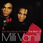 Milli Vanilli, Girl You Know It's True: The Best of Milli Vanilli
