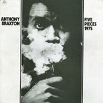 Anthony Braxton, Five Pieces 1975 mp3