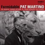 Pat Martino, Formidable