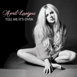 Avril Lavigne, Tell Me It's Over