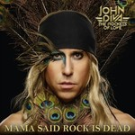 John Diva & The Rockets of Love, Mama Said Rock Is Dead