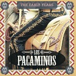 Los Pacaminos, The Early Years mp3