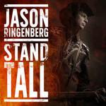 Jason Ringenberg, Stand Tall