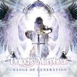 Unlucky Morpheus, Change Of Generation