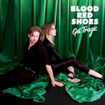 Blood Red Shoes, Get Tragic
