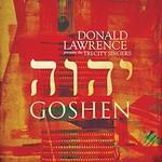 Donald Lawrence, Goshen