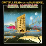 Grateful Dead, From the Mars Hotel mp3