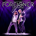 Foreigner, The Greatest Hits of Foreigner Live in Concert