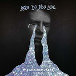 The Chainsmokers, Who Do You Love (ft. 5SOS)