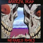 Grateful Dead, Infrared Roses mp3