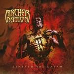 Archer Nation, Beneath The Dream