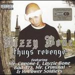 Bizzy Bone, Thugs Revenge