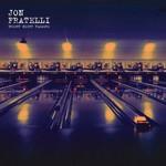 Jon Fratelli, Bright Night Flowers