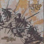 Lamb of God, New American Gospel