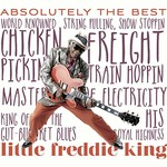 Little Freddie King, Absolutely The Best