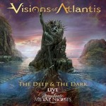 Visions of Atlantis, The Deep & the Dark: Live @ Symphonic Metal Nights