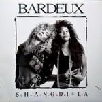 Bardeux, Shangri-La