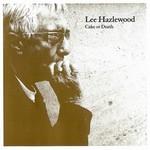 Lee Hazlewood, Cake or Death